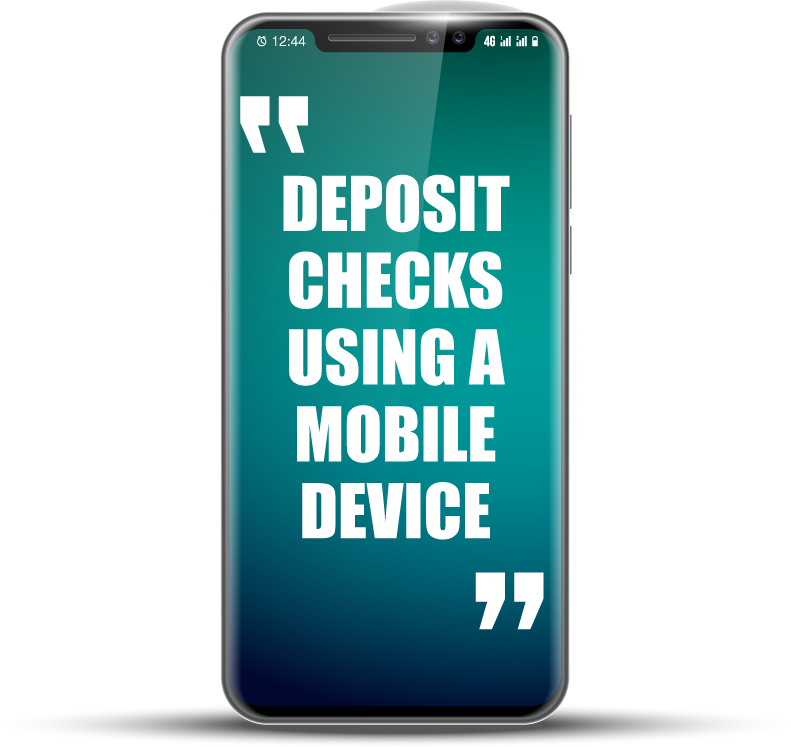 """Mobile phone with text """"Deposit Checks Using a Mobile Device"""""""